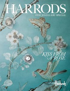 "Fine Jewelery Special: Harrods Magazine May 2013 Editorial ""Kiss from a ROSE""."