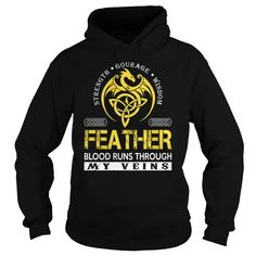 FEATHER Blood Runs Through My Veins Dragon T-Shirts, Hoodies. BUY IT NOW ==► https://www.sunfrog.com/Names/FEATHER-Blood-Runs-Through-My-Veins-Dragon--Last-Name-Surname-T-Shirt-Black-Hoodie.html?id=41382