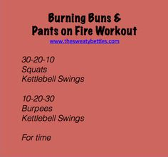 burning buns & pants on fire workout
