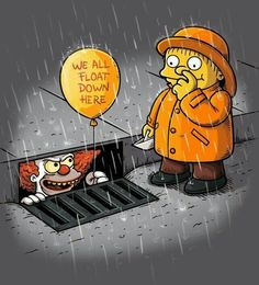 """We All Float Down Here"" by Tony Centeno A mashup of The Simpsons and Stephen King's IT featuring Ralph Wiggum Simpsons Funny, The Simpsons Movie, Simpsons Characters, Simpsons Art, Simpsons Drawings, Disney Drawings, Simpsons Tattoo, Cartoon Shows, Cartoons"
