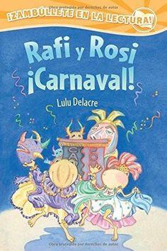 Rafi y Rosi ¡Carnaval! / Rafi and Rosi Carnival Rafi and Rosi