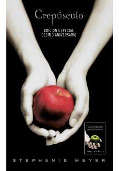CREPUSCULO. DECIMO ANIVERSARIO / EDICION DUAL VIDA Y MUERTE