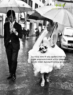 La vita non è una questione di come sopravvivere alla tempesta, ma di come danzare nella pioggia!  www.studiopensiero.it