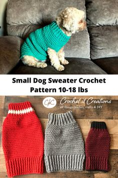 Small Dog Sweater Crochet Pattern - Crochet it Creations Crochet Dog Sweater Free Pattern, Dog Coat Pattern, Crochet Dog Patterns, Knit Dog Sweater, Dog Crochet, Free Crochet, Pet Sweaters, Small Dog Sweaters, Crochet Dog Clothes