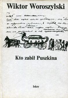 """""""Kto zabił Puszkina"""" Wiktor Woroszylski Cover by Jan Bokiewicz Published by Wydawnictwo Iskry 1991"""