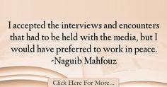 Naguib Mahfouz Quotes About Peace - 53420