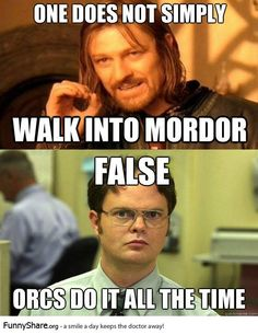 (Tolkien - Lord of Rings, Fellowship, Two Towers, Ring of the King, Hobbit) Movie Memes, Funny Memes, Jokes, Doctor Who, One Does Not Simply, Into The West, Middle Earth, Lord Of The Rings, The Hobbit