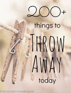 We love this list of 200 things to throw away in your home to get more organized. Take a peek at these helpful hints!
