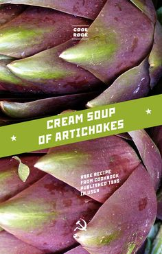 Cream soup of artichokes | Soviet Cooking | Almost forgotten recipes