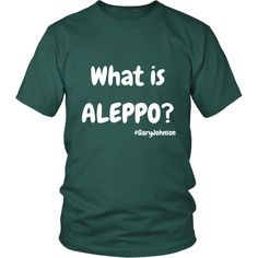 """"""" What Is Aleppo? """" // Short Sleeve Tee * Many Colors Avaliable"""