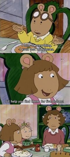 "So don't feel bad about charging for your labour when you have to. | 22 Times ""Arthur"" Taught Us Everything We Need To Know About Life"