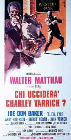 Chi ucciderà Charley Varrick? (1973) | FilmTV.it
