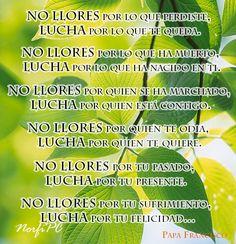NO LLORES por tu sufrimiento, LUCHA por tu felicidad. Poema del Papa Francisco