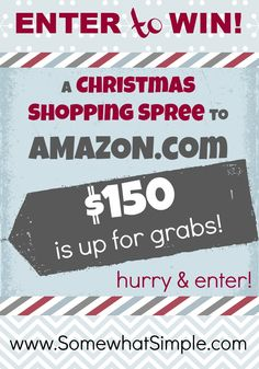 Win a Christmas Shopping Spree! $150 Amazon Gift Card!!!