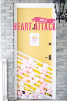 How To Heart Attack- this is such a cute idea!!