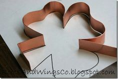 DIY cookie cutters. $35 for a 10' roll of cookie-cutter grade copper.