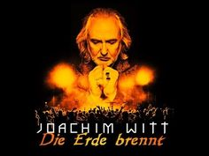 "JOACHIM WITT - ""Die Erde brennt"" (OFFICIAL VIDEO) - YouTube"