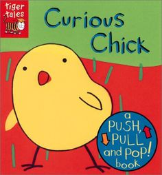 June, 2013  THEME: Chicks and Chickens.  Curious Chick is a fun interactive guessing book for 2 year olds.  They loved guessing the animal and seeing it pop up.
