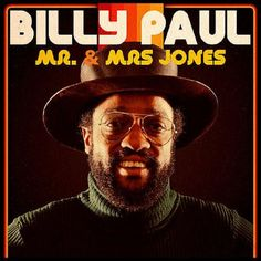 """Born: December 1934 - Died: April 2016 ~ Billy Paul was a Grammy Award-winning American soul singer, known for his 1972 single, """"Me and Mrs. Jones"""", as well as the 1973 album and single """"War of the Gods"""" Soul Songs, Soul Music, Me And Mrs Jones, Dj Premier, Roberta Flack, Soul Funk, Miles Davis, Music Icon, Greatest Songs"""
