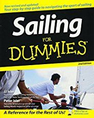 """Read """"Sailing For Dummies"""" by J. Isler available from Rakuten Kobo. Interested in learning to sail but feel like you're navigating in murky waters? Sailing for Dummies, Second Edition intr. Date, Sailing Classes, Sailing Knots, Sail World, Boat Plans, Reading Online, Books Online, Textbook, This Book"""