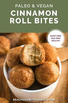 These Paleo Vegan Cinnamon Roll Bites are quick to make and so delicious! A great no-bake snack or dessert and they are gluten free, dairy free and naturally sweetened. #paleo #healthy #easyrecipe #dairyfree | realfoodwithjessica.com @realfoodwithjessica Healthy Dessert Recipes, Vegan Desserts, Real Food Recipes, Snack Recipes, Paleo Recipes, Paleo Treats, Cookbook Recipes, Snack Hacks, Healthier Desserts
