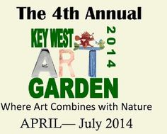 6th Annual Key West Art Garden, Key West Tropical Forest & Botanical Garden, Through July 31