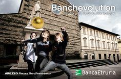 #Arezzo, Piazza San Francesco: Banchevolution - Il futuro al centro dell'azione (2014).