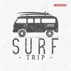 http://previews.123rf.com/images/jeksonjs/jeksonjs1603/jeksonjs160300029/53255937-Surf-trip-concept-Summer-surfing-retro-badge-Beach-surfer-emblem-rv-outdoors-vintage-background-Boar-Stock-Vector.jpg