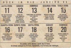 Não, não fui ao Rock in Rio. Assim, não farei avaliações de qualidade sobre apresentações que não vi.Mas acho que a própria realização do festival, o modo como ocorreu e escolha de nomes para ele...