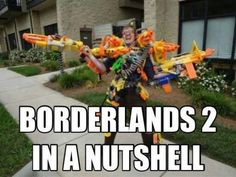 Borderlands 2 in a nutshell