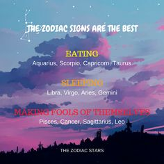 The Zodiac Stars - The Zodiac Signs are the best when... #zodiacsigns #astrology #horoscope