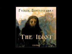 (541) The Idiot by Fyodor DOSTOYEVSKY  (FULL Audiobook) - YouTube