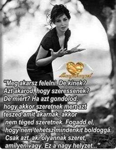Sakáltanya added a new photo. Female Profile, Wish You The Best, Timeline Photos, Tao, Karma, Sentences, Are You Happy, Einstein, Life Hacks