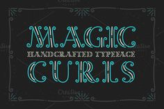 Magic Curls font by Gleb Guralnyk on @creativemarket