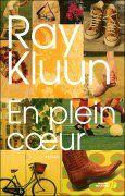 En plein coeur de Ray Kluun