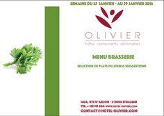 Plats du jour - Menu Brasserie Semaine du 25/01 au 29/01 contact@hotel-olivier.com Tél: + 352 313 666 View menu click link http://hotel-olivier.com/wp/plats-du-jour-suggestions-menu-brasserie/