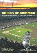 Curt Smith '73: Voices of Summer: Ranking Baseball's 101 All-time Best Announcers