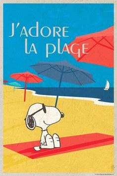 J'adore la Plage - Peanuts Collection, Charles Schultz. I love the Beach, and Snoopy does too!