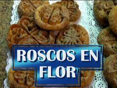 ROSCOS DE FLOR - YouTube Cereal, Cookies, Chicken, Meat, Breakfast, Youtube, Desserts, Food, World