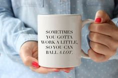 Parks and Recreation - Tom Haverford Quote - Work A Little, Ball Alot -  Funny Coffee Mug - Parks and Rec - Hand Drawn - 11oz White Mug