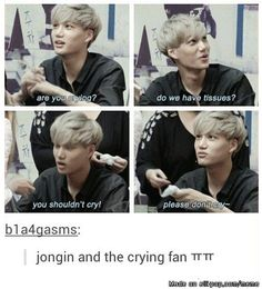 Jongin and a crying fan