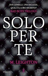 Sognando tra le Righe: SOLO PER TE M. Leighton Recensione