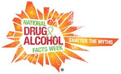 National Drug and Alcohol Facts Week is Monday-Sunday, January 23-29, 2017! Host an event at your school! #drugfacts; drugfactsweek.dru...