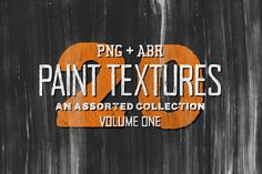 20 Assorted Paint Textures - Vol.1 by Tom Chalky on Creative Market