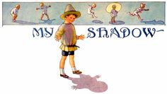 Margaret Tarrant...My Shadow, Robert Louis Stevenson's poem