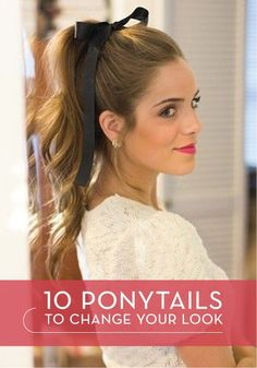 Remember to do a ribbon---Bring on the change this spring – try a fun and flirty new hairstyle!
