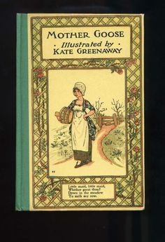 Rare Kate Greenaway Illustrated Mother Goose Book, Circa 1885-1900, In very good condition.