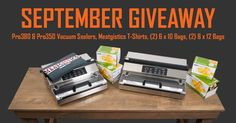 Help me #win a VacMaster Vacuum Sealer Kits from #waltonsinc worth $600+!  Enter using my link to help me win!