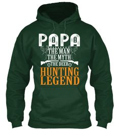 Papa Hunting Hoodies!Limited Edition. Forest Green Sweatshirt Front