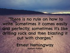 Hemingway on the toil of writing